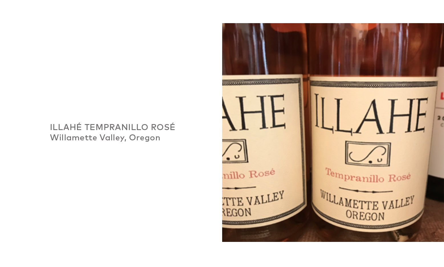 Illahé Tempranillo Rosé from Willamette Valley, Oregon.