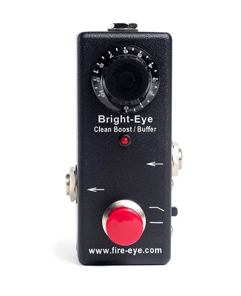 Fire-Eye - Bright Eye Boost/Buffer