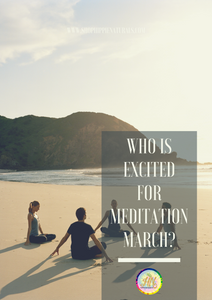 Coming up! Meditation March!