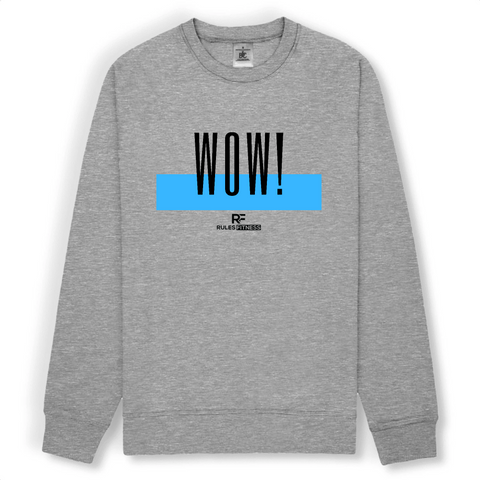 Rulesfitness WOW Unisex Sweatshirt - rulesfitness