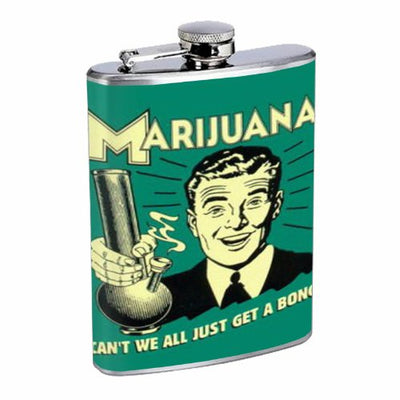 Marijuana Get A Bong Funny 8OZ Stainless Steel Flask D-551