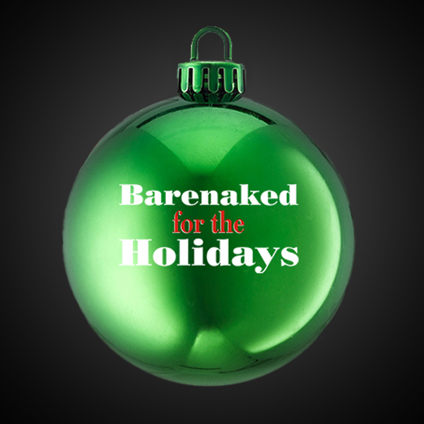 BARENAKED FOR THE HOLIDAYS GREEN ORNAMENT