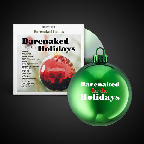 BARENAKED FOR THE HOLIDAYS ORNAMENT & CD BUNDLE (GREEN)