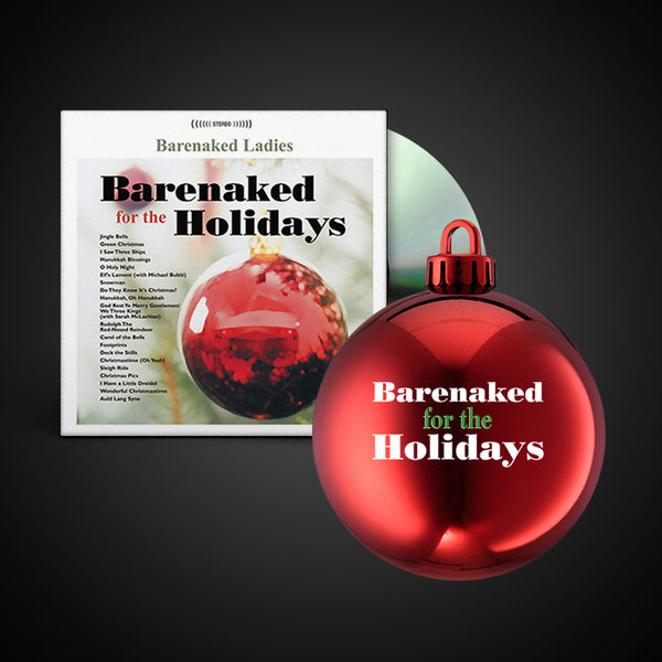 BARENAKED FOR THE HOLIDAYS ORNAMENT & CD BUNDLE (RED)