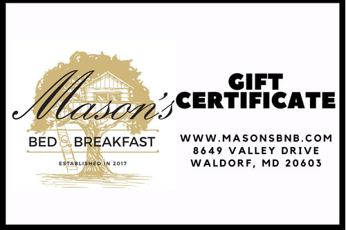 Mason's Bed and Breakfast Gift Certificate