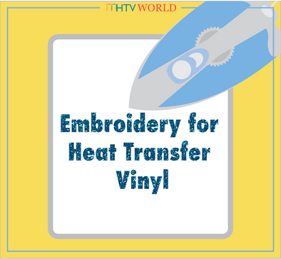 When Sewing and Craft Vinyl Collide: Embroidery for your Heat Transfer Vinyl