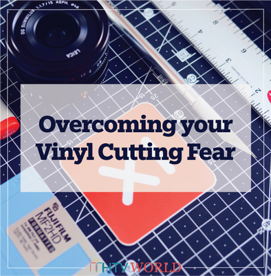 The First Cut is The Deepest: Overcoming your Vinyl Cutting Fear