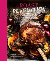 Roast Revolution Kathy Kordalis Book