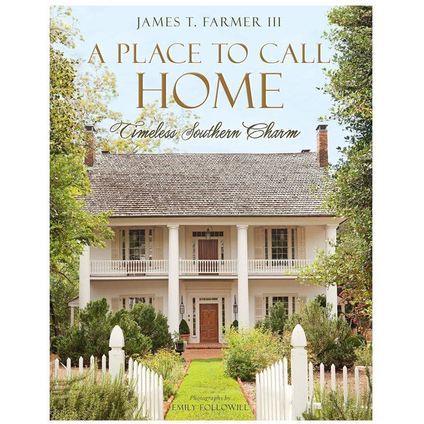 A Place to Call Home by James T. Farmer