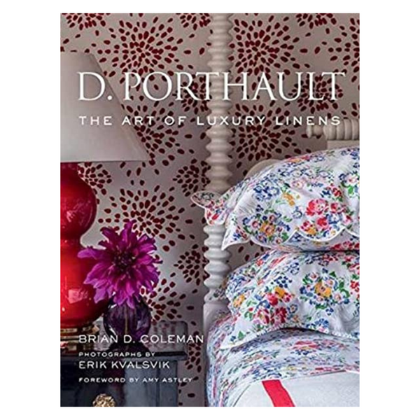 D. Porthault: The Art of Luxury Linens