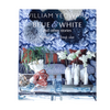 William Yeoward's Blue & White
