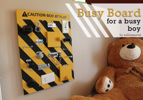BUSY BOARD FOR A BUSY {BIRTHDAY} BOY!