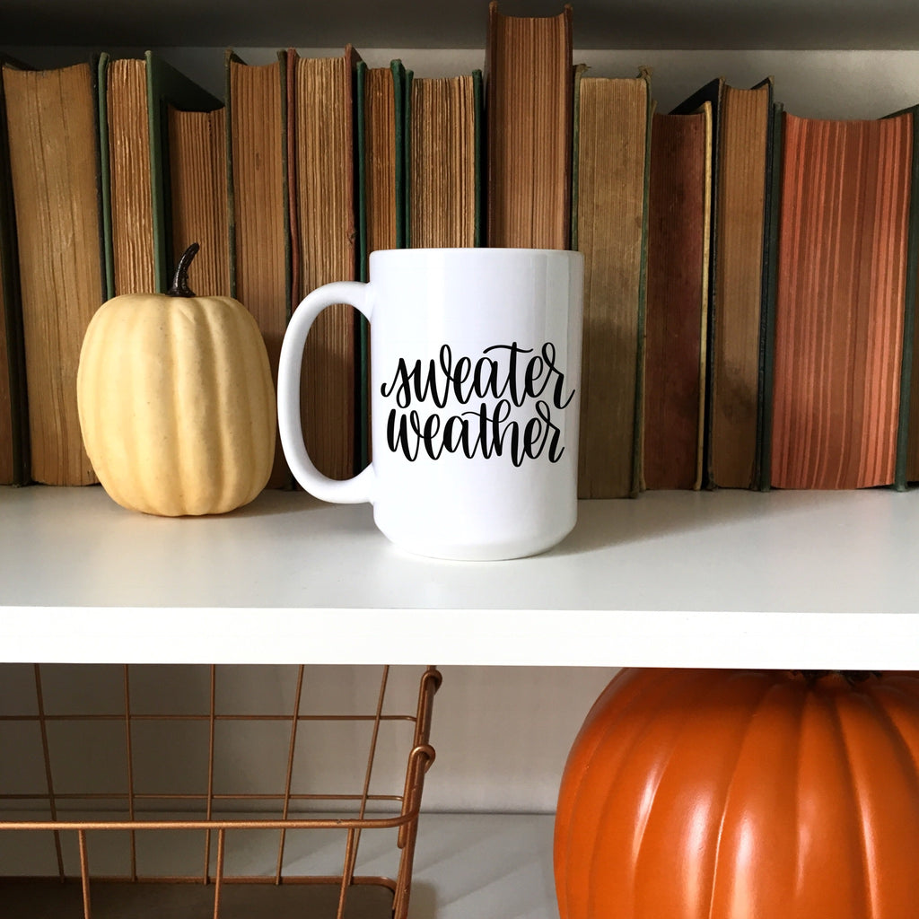 Sweater Weather | Fall Mug | Autumn mug