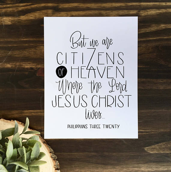 But We Are Citizens of Heaven Philippians 3:20 | Digital Download Print