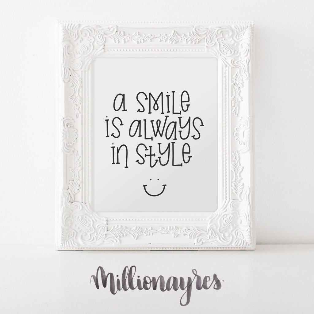 A Smile is always in style - Printable Quote, MillionAyres Nursery Print