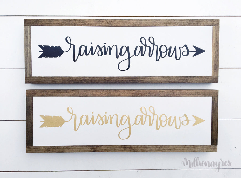 Ready to Ship Raising Arrows Sign | 7x22