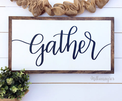 Gather | 13 x 24 |Framed Farmhouse Style Wood Sign