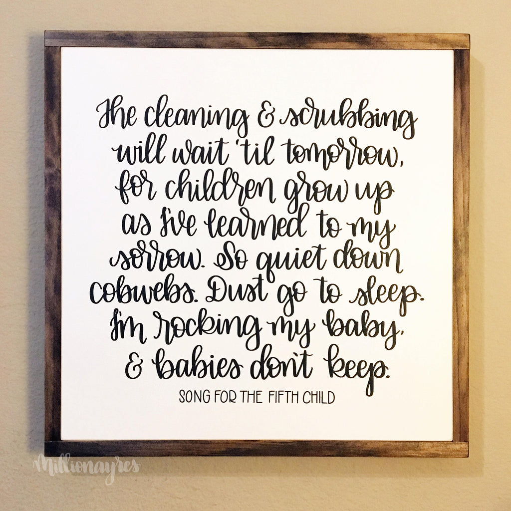 "Song for the fifth child | 19.5""x19.5""   - Framed Wood Sign"