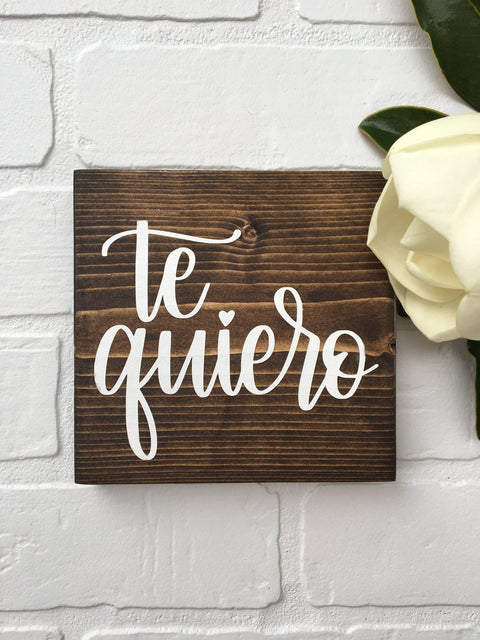 "Te quiero | 5.5""x5.5"" Mini Wood Sign"