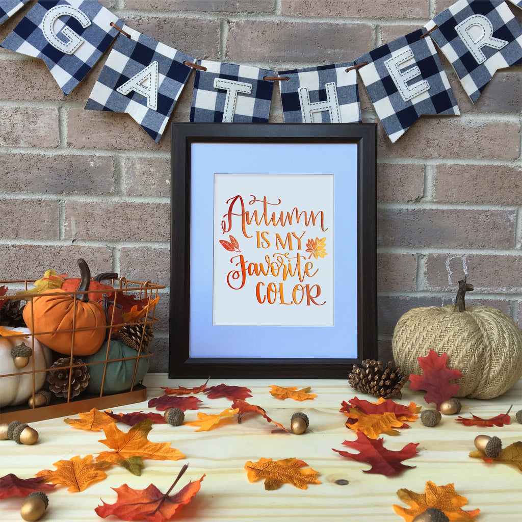 Autumn is my favorite color | MillionAyres Fall Print