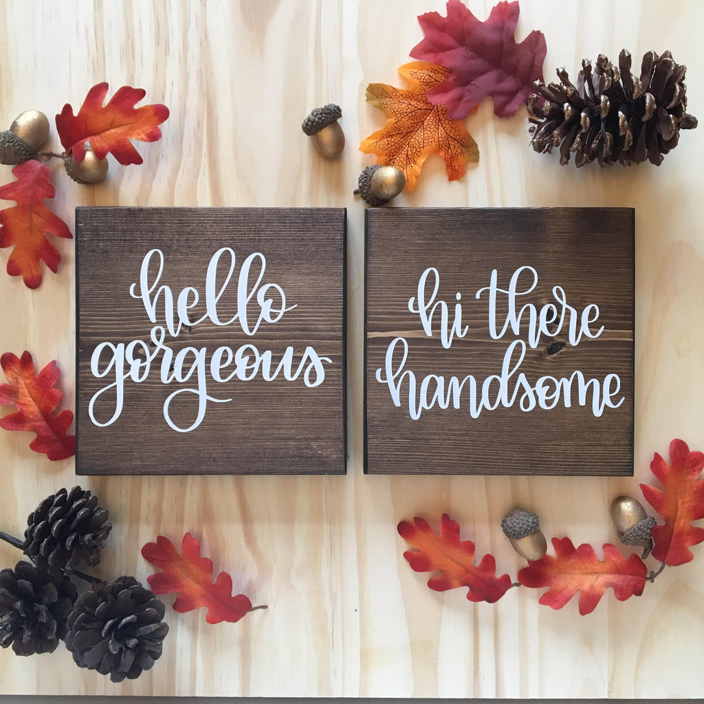 "Hi there Handsome | 5.5""x5.5"" Mini Wood Sign"