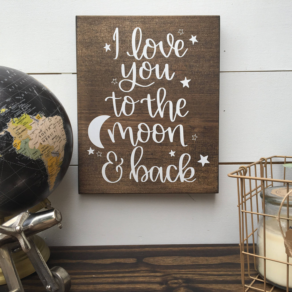 I love you to the moon and back | Wood Sign