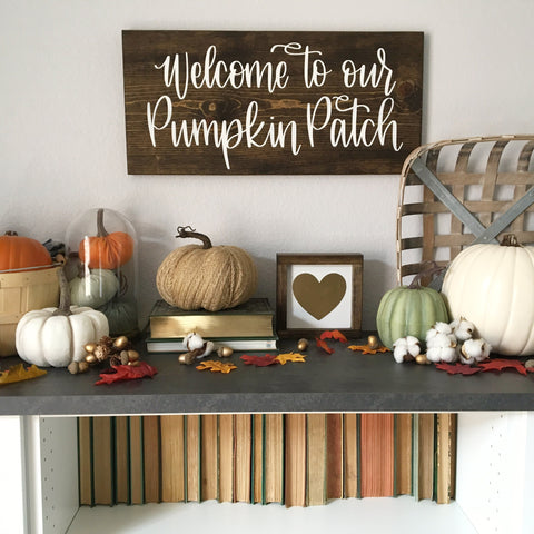 "Welcome to our Pumpkin Patch | 11.25""x24"""