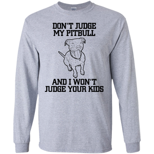 Don't Judge My Pitbull Ultra Cotton T-Shirt