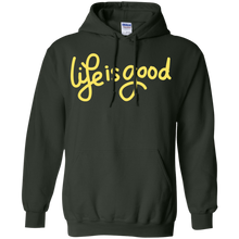Life Is Good Pullover Hoodie