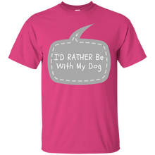 Id Rather Be With My Dog Ultra Cotton T-Shirt