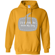 Id Rather Be With My Dog Pullover Hoodie