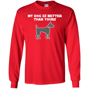 My Dog Is Better Than Yours Ultra Cotton T-Shirt