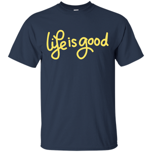 Life Is Good Ultra Cotton T-Shirt