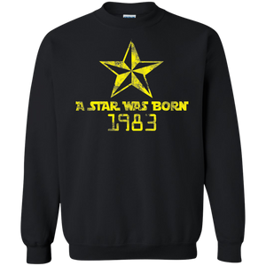 A Star Was Born Crewneck Pullover Sweatshirt