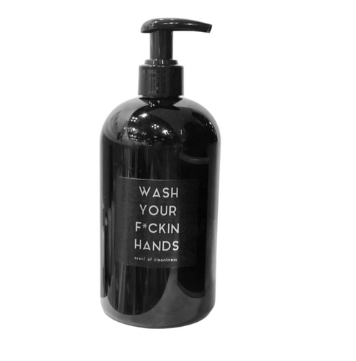WASH YOUR F*CKIN HANDS | SOAP