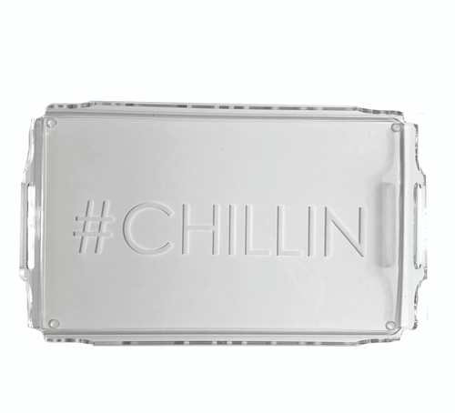 ACRYLIC TRAY | #CHILLIN
