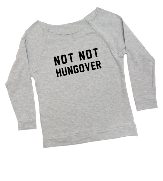not not hungover terry 3/4 sleeve
