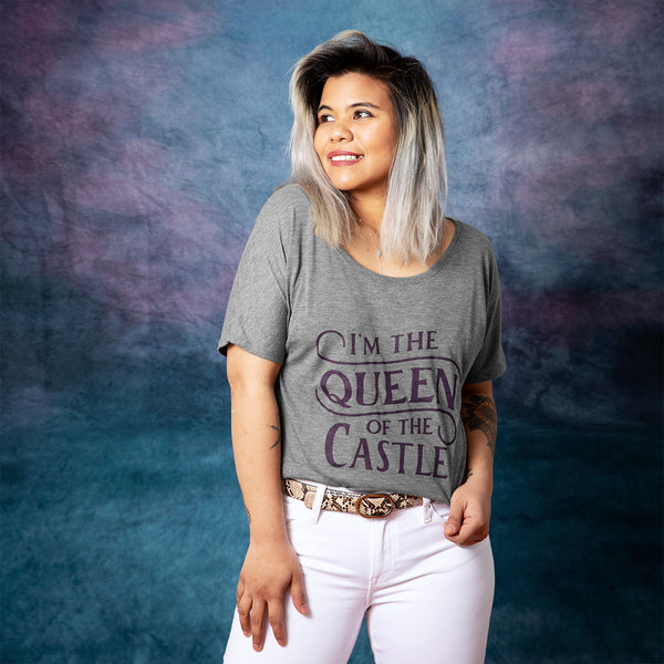QUEEN OF THE CASTLE Women's Slouchy Shirt