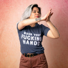 WASH YOUR FUCKING HANDS Unisex T-Shirt