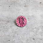 SECONDS SALE -- TITS UP lapel pin -- Slightly Imperfect