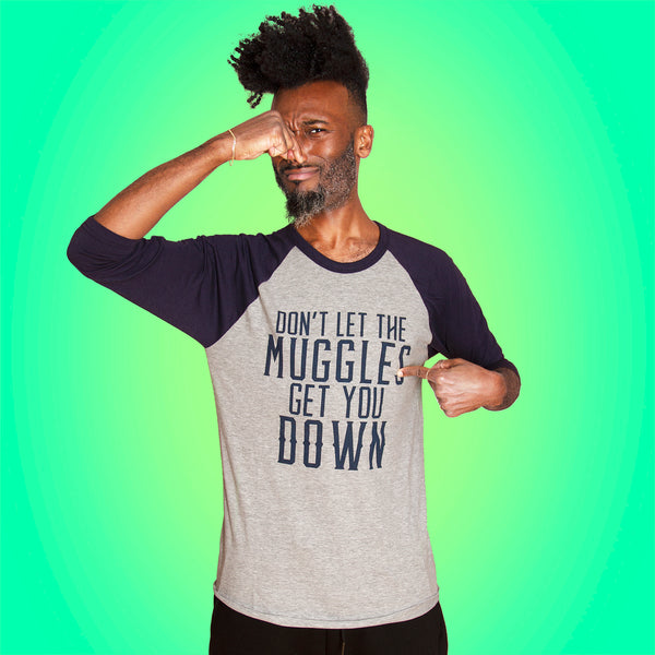 DON'T LET THEM GET YOU DOWN Unisex 3/4 Sleeve Baseball Shirt