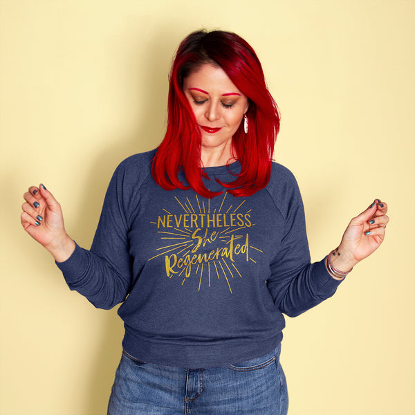 NEVERTHELESS, SHE REGENERATED Light Weight Raglan Pullover