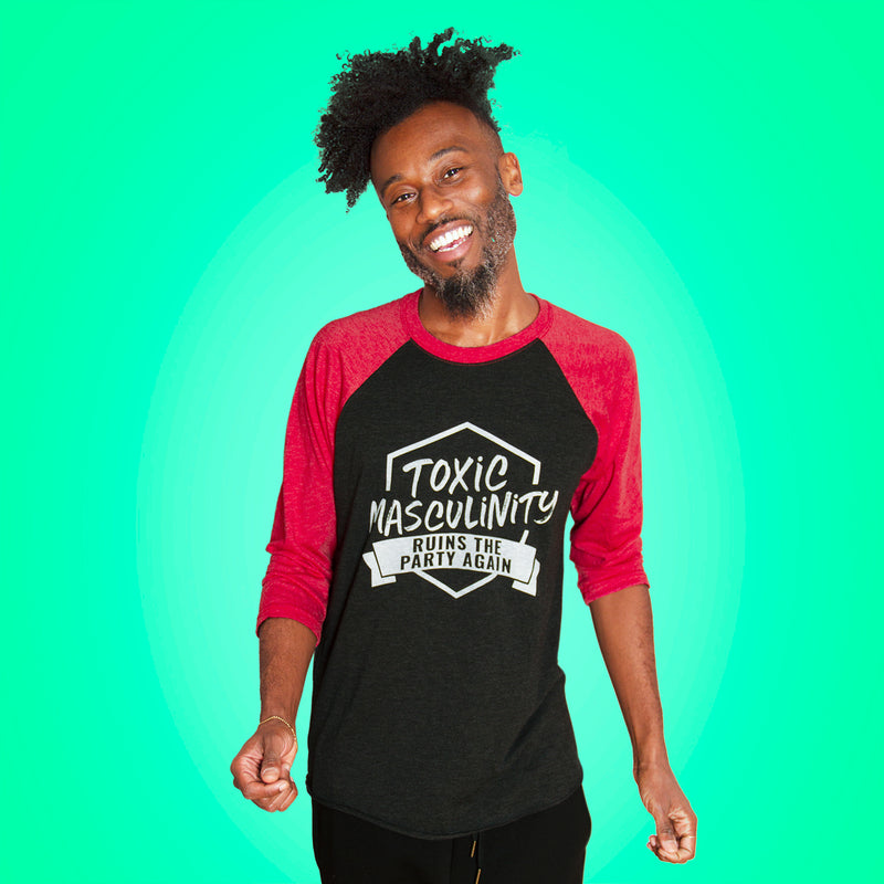 TOXIC MASCULINITY RUINS THE PARTY AGAIN Unisex 3/4 Sleeve Baseball Shirt