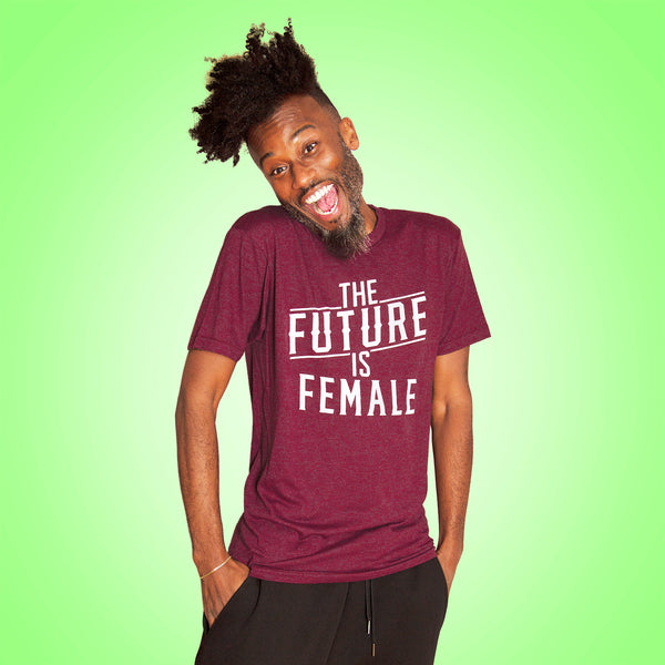 THE FUTURE IS FEMALE Unisex Tshirt