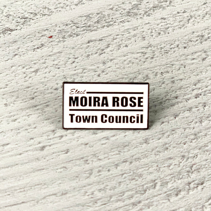 ELECT MOIRA ROSE Lapel Pin