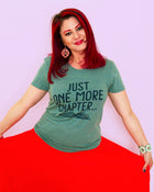 JUST ONE MORE CHAPTER Women/Junior Fitted T-Shirt