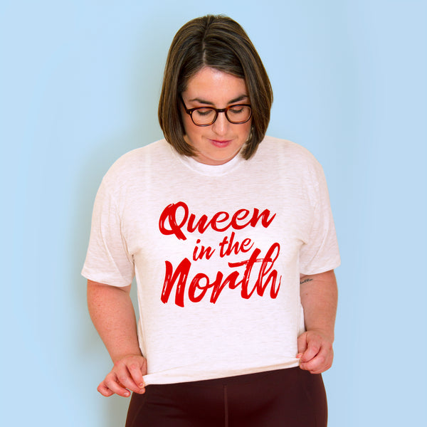 QUEEN IN THE NORTH Unisex T-shirt