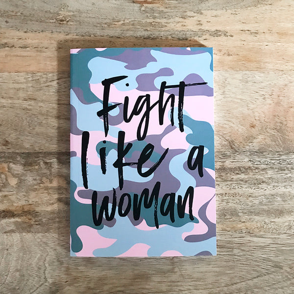 FIGHT LIKE A WOMAN Journal
