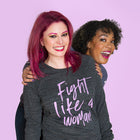 FIGHT LIKE A WOMAN Women's Slouchy Pullover