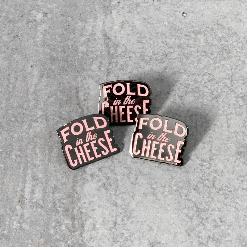 FOLD IN THE CHEESE Lapel Pin